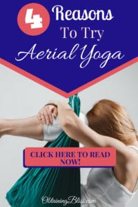 Looking to try a different exercise? Aerial Yoga is a fun workout that tests your strength, strengthens your core, and maximizes your flexibility. Read these 4 Reasons to Try Aerial Yoga. #health #fitness #exercise #workout #yoga