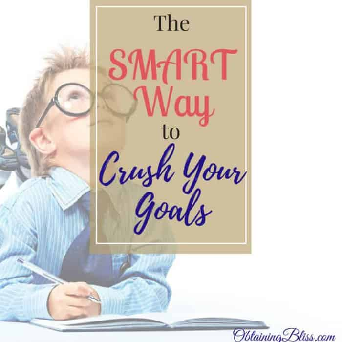 The SMART Way to Crush Your Goals