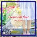 Unique Gift Ideas for Mom