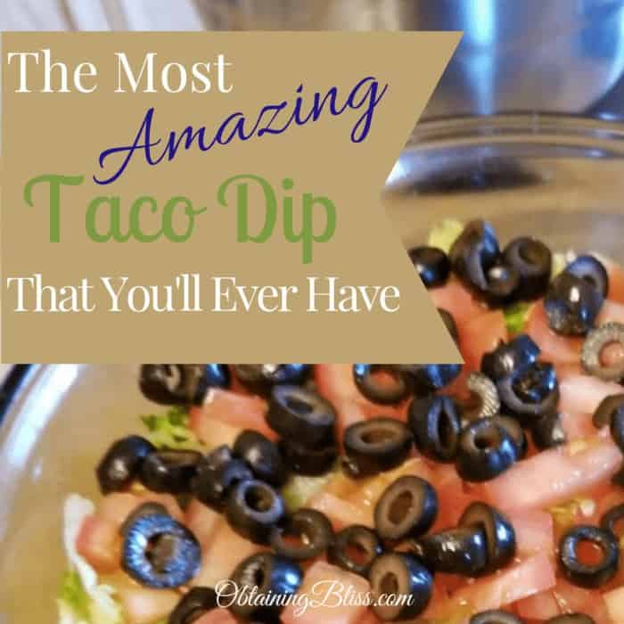 The Most Amazing Taco Dip You'll Ever Have
