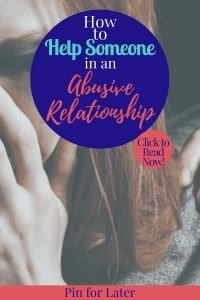 How to Help Someone in an Abusive Relationship