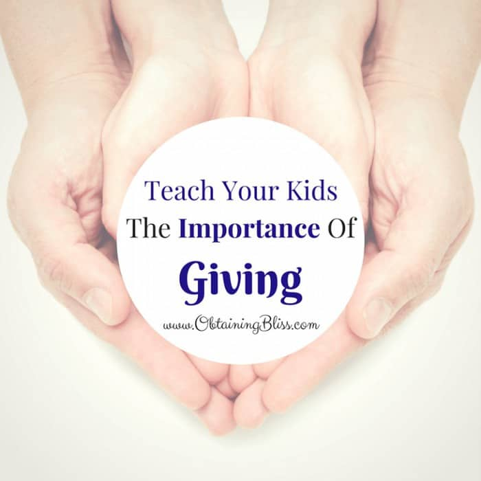 Teach Your Kids the Importance of Giving