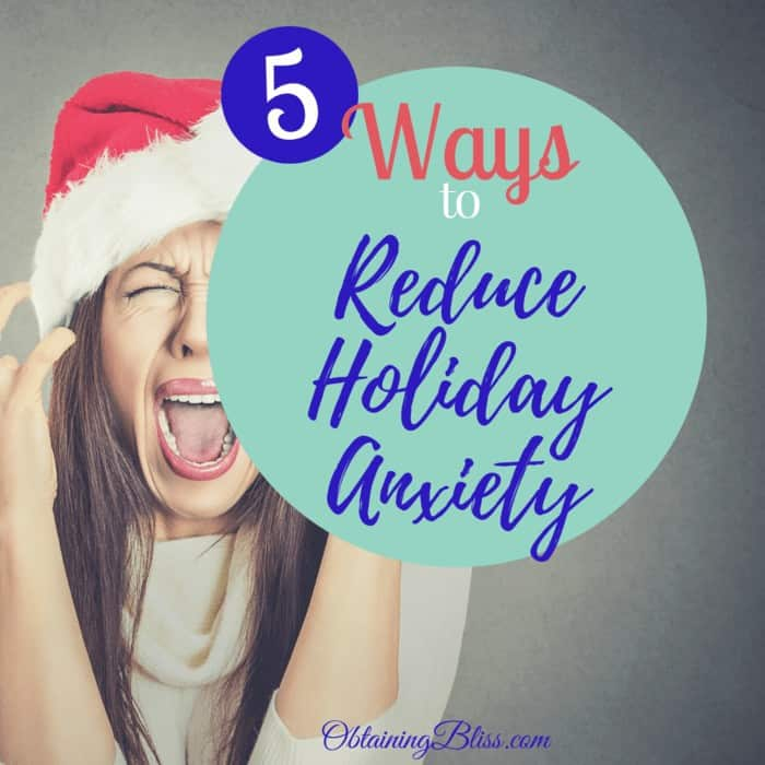 Reduce Holiday Anxiety