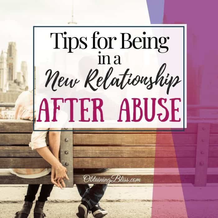 How to be in a new relationship after abuse