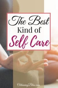 With all the options for taking care of yourself, sometimes the best kind of self-care is something obvious, yet difficult to see. Check out this post on the best kind of self-care.  #selfcare #personalcare #personaldevelopment #personalgrowth #depression #mentalhealth #anxiety #selfgrowth #selfdevelopment