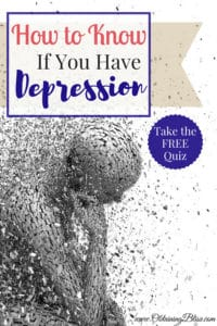 Do I have depression? If this is a question you are asking yourself or if someone else has asked you it may be time to figure out if it's true. Take this free quiz to see if you have depression. #freequiz #mentalhealth #depression #personalassessment #personalgrowth #selfcare