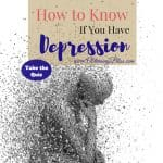 How to Know if You Have Depression