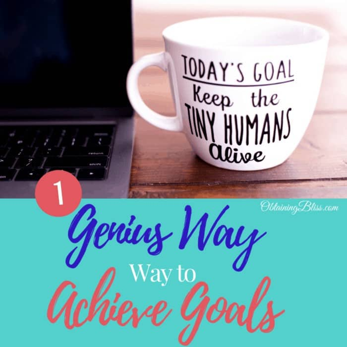 An Amazingly Simple Way to Achieve Your Goals