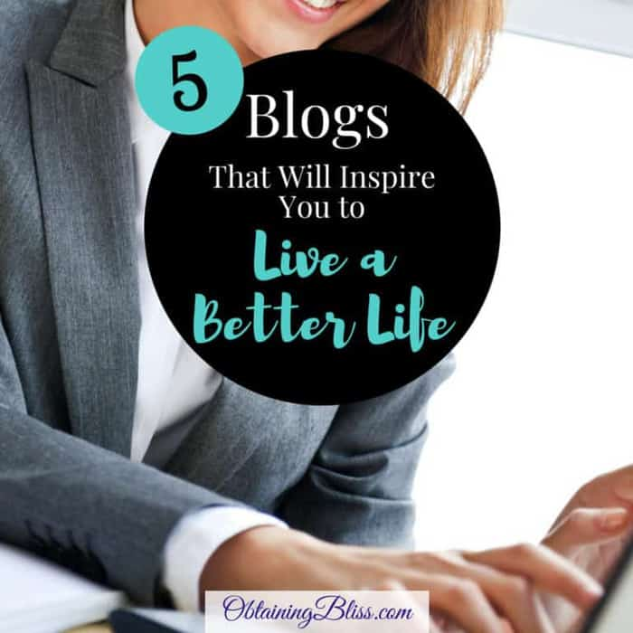 5 Blogs That Will Inspire You to Live a Better Life