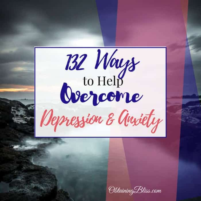 132 Ways to Help Overcome Depression and Anxiety