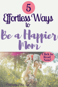 Be a Happier Mom
