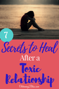 Heal after toxic relationship