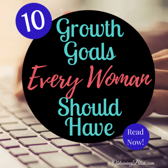 10 Growth Goals Every Woman Should Have