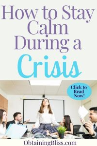 Stay Calm in a Crisis