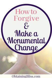How to Forgive and Make a Change